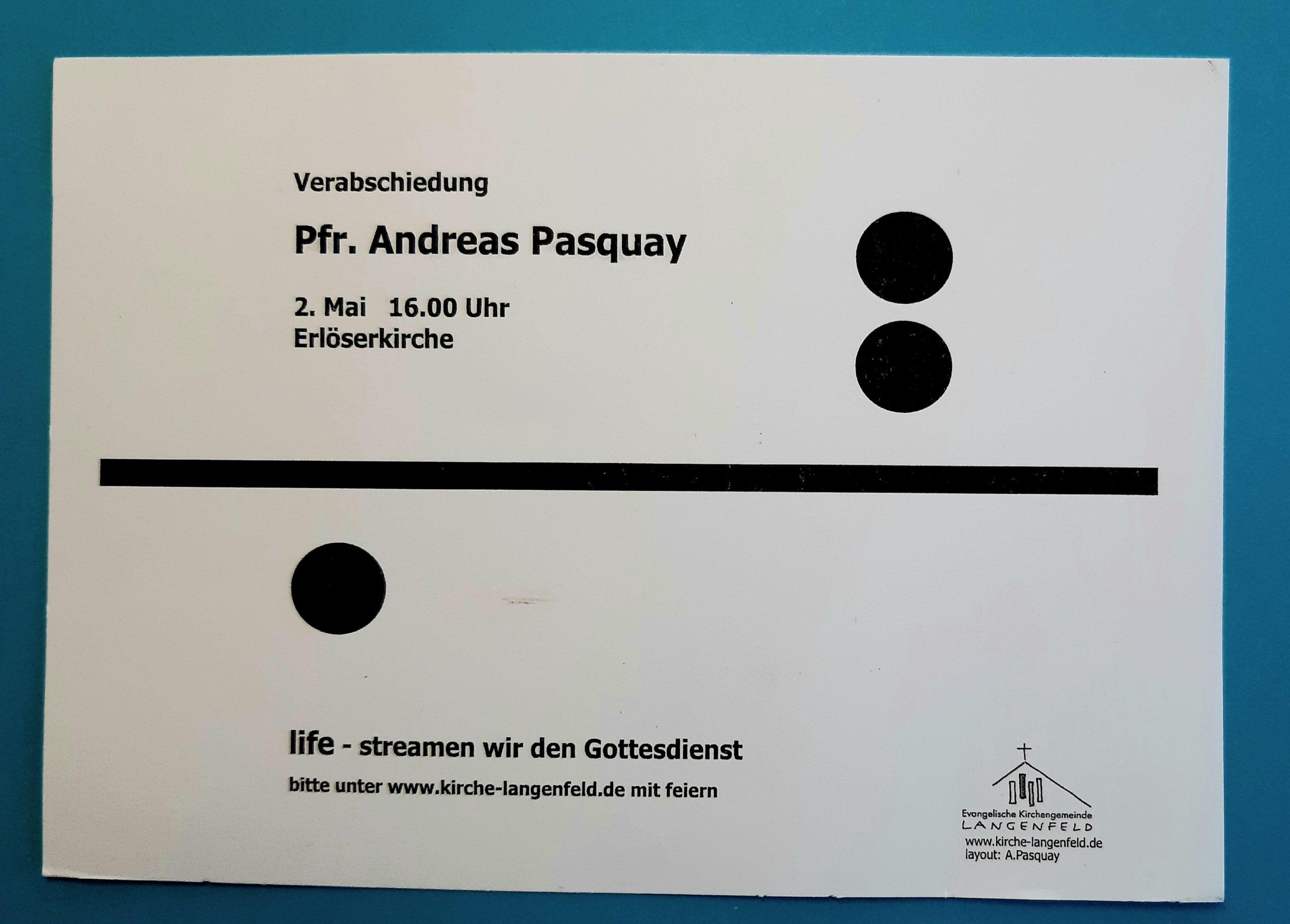 Verabschiedung von Pfarrer Andreas Pasquay 2. Mai 2021 – Zusammenfassung
